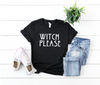 Witch Please Unisex Top