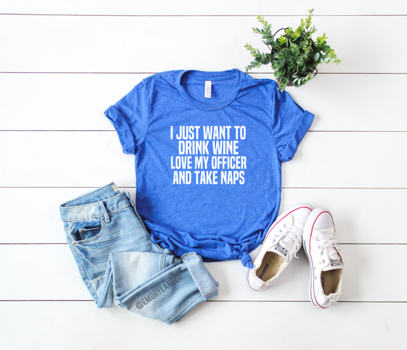 Drink Wine, Love My Officer, Take Naps Unisex Top