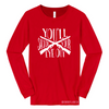 You'll Shoot Your Eye Out L/S Triblend Unisex Top