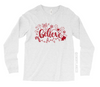 Holiday Believe Script L/S Unisex Top [ Final Sale ]