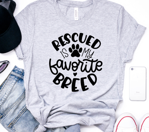 Rescued Is My Favorite Breed Unisex Top
