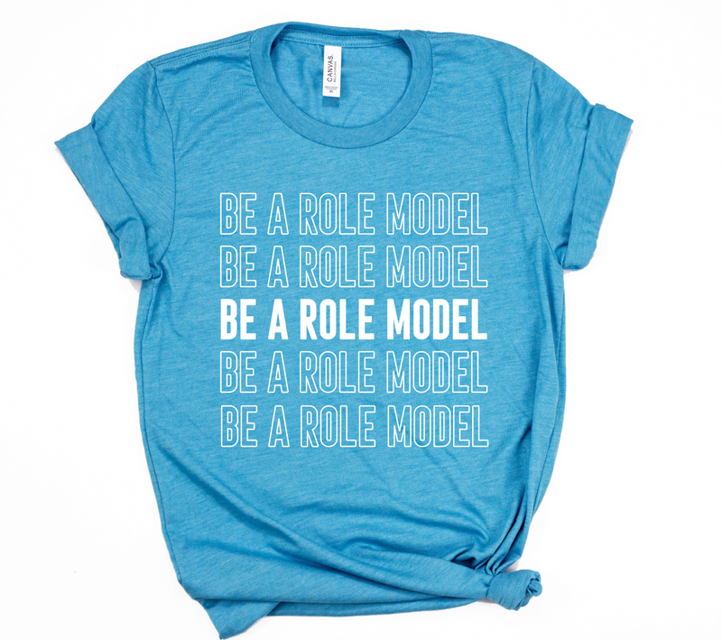 [CLOSEOUT] Be A Role Model Unisex Top
