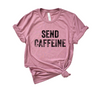 Send Caffeine © Unisex Top (Black)