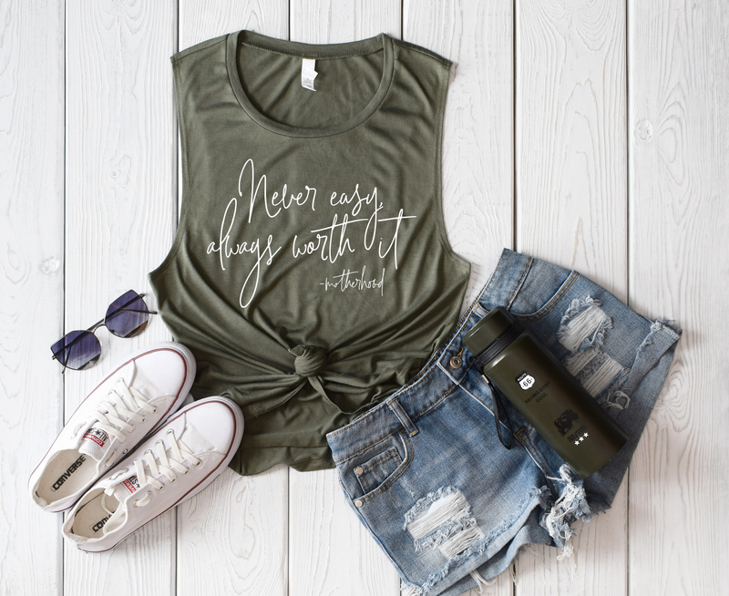 Never Easy, Always Worth It Ladies Flowy Muscle Tank