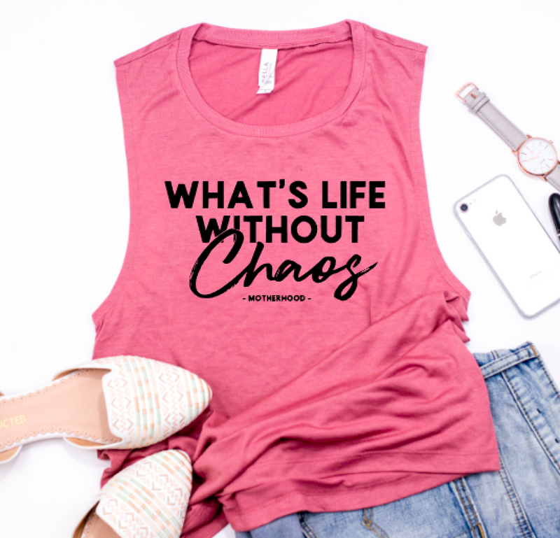 What's Life Without Chaos Ladies Flowy Muscle Tank
