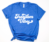 [CLOSEOUT] Freedom Vibes Unisex Top