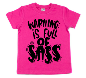 Warning:  Full of Sass - Youth