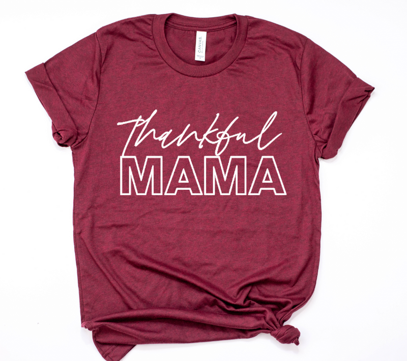 Thankful MAMA Unisex Tee (White)