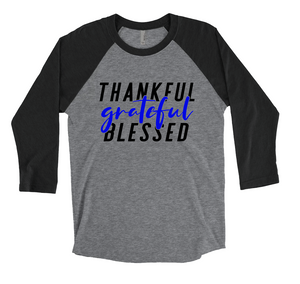 Thankful Grateful Blessed © (TBL) Unisex Baseball Raglan