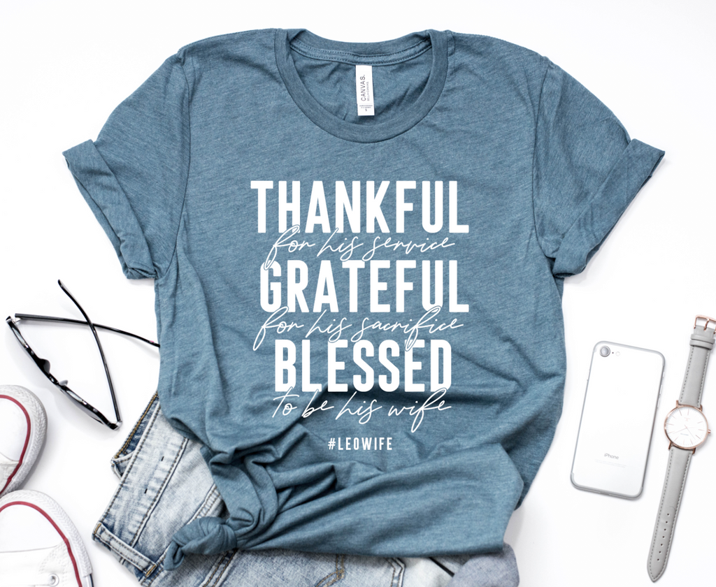 Thankful To Be His Wife #LEOWife Unisex Top (White)