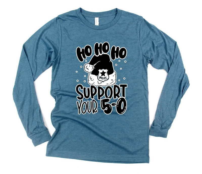 HO HO HO Support Your 5-0 © L/S Unisex Top