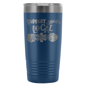 The ORIGINAL Support Your Local Heroes© 20 oz Tumbler
