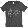 Never Easy, Always Worth It Unisex V-Neck Top