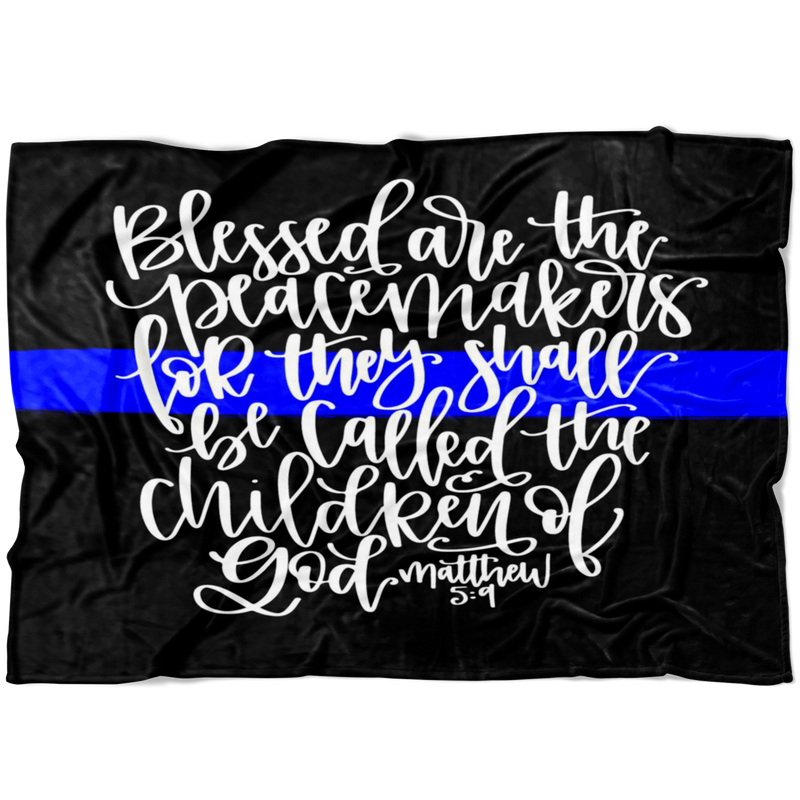 Blessed are the Peacemakers Thin Blue Line Fleece Blanket