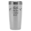 Only Job I'll Never Quit 200z Tumbler