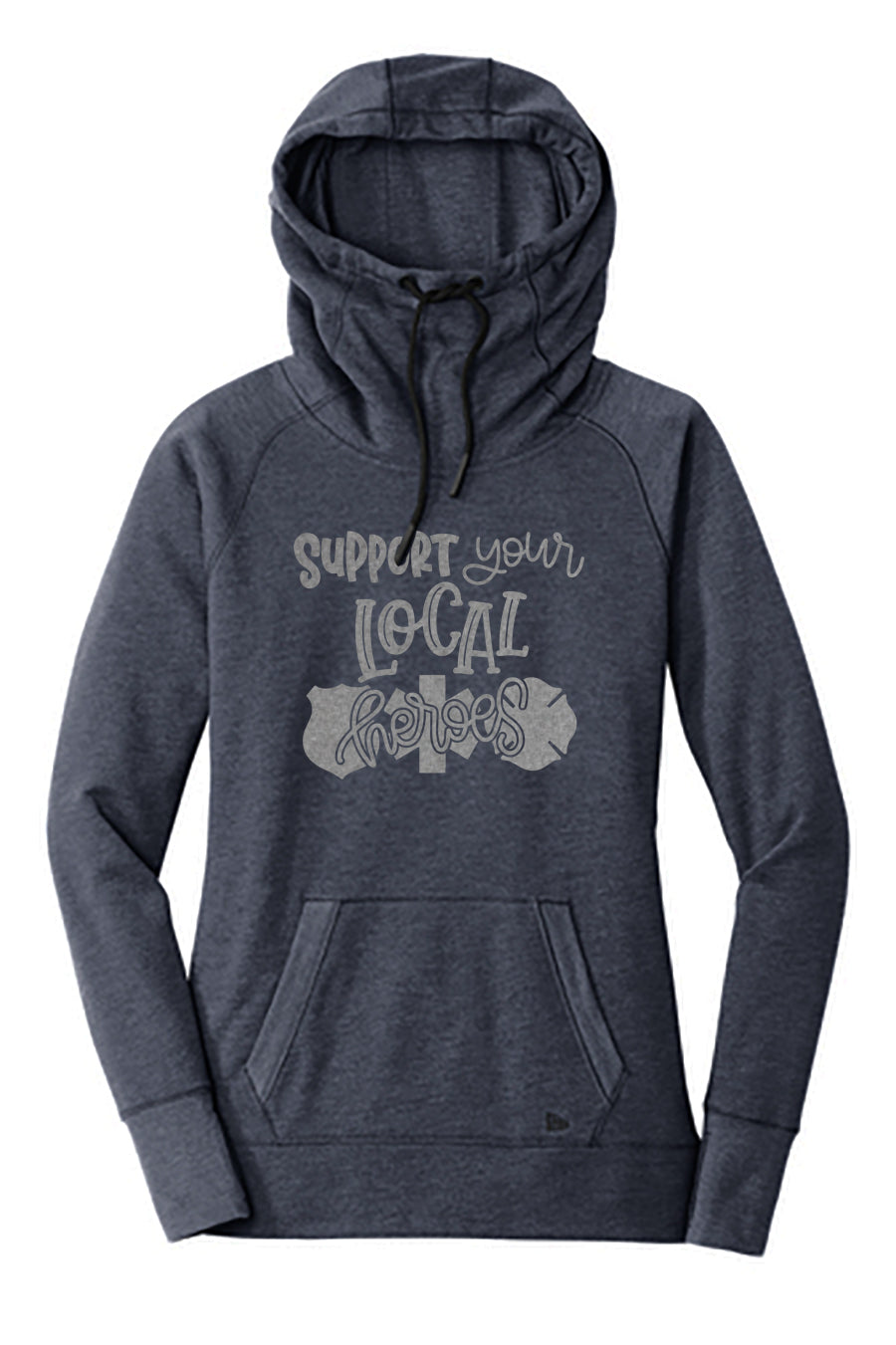 The ORIGINAL Support Your Local Heroes© Cowl Neck Fleece Hoodie (Navy Heather + Silver)