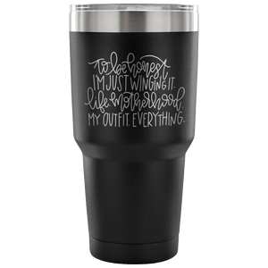 I'm Just Winging It 30oz Travel Mug