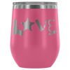 Love Police Gear 5pt 12oz Wine Tumbler