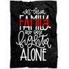 In This Family No One Fights Alone Thin Red Line Fleece Blanket