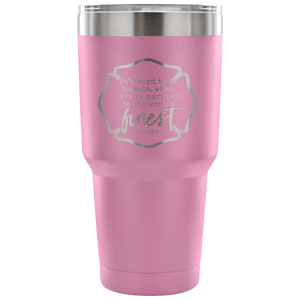Hard To Be Humble - Fire Wife 30oz Travel Mug