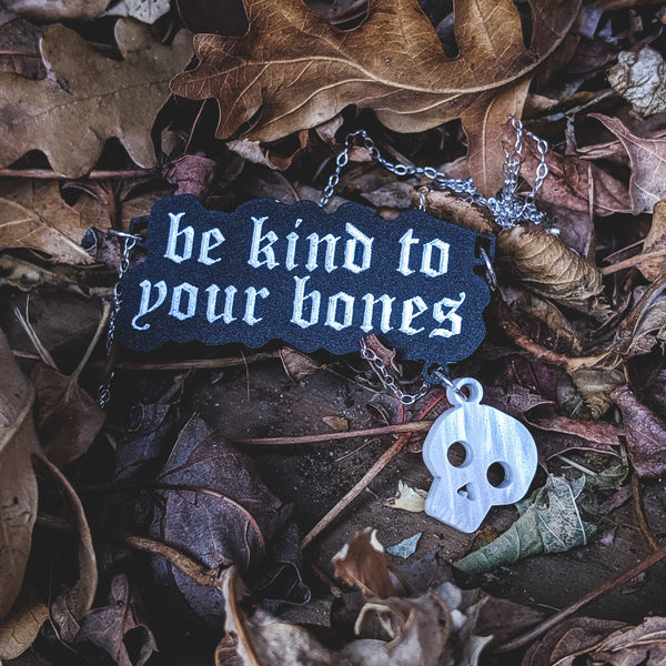 be kind to your bones - necklace