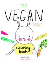 Load image into Gallery viewer, Vegan Foods Printable Coloring Book