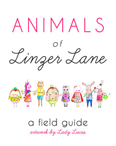 Animals of Linzer Lane Field Guide - Signed By the Artist