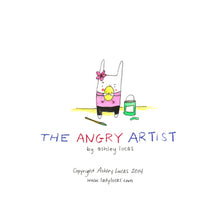 Load image into Gallery viewer, The Angry Artist Picture Book by Ashley Lucas