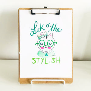 Luck O the Stylish Art Print