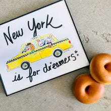 Load image into Gallery viewer, New York is for Dreamers Wall Art Print