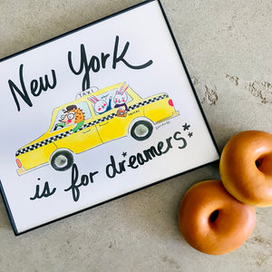 New York is for Dreamers 8 x 10 Art Print by Baby Lucas Store