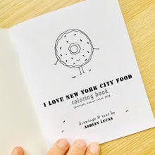 Load image into Gallery viewer, I Love New York City Foods Coloring Book