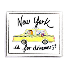 Load image into Gallery viewer, New York is for Dreamers by Linzer Lane