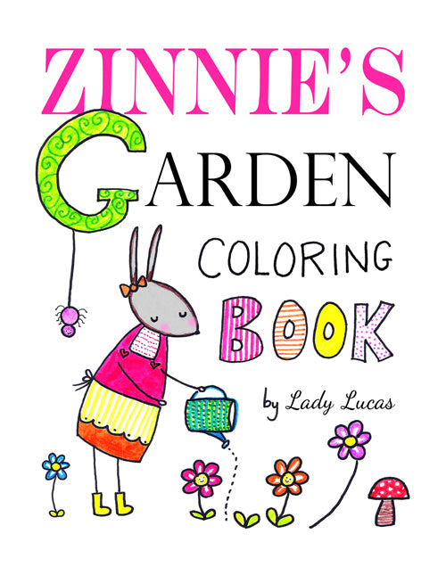 *Printable* Zinnie's Garden Coloring Book