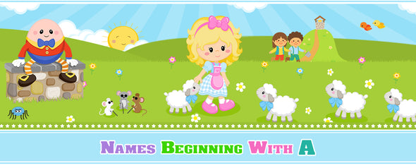 20 Classic Nursery Rhymes Names Beginning with A