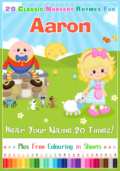 20 Nursery Rhyme Songs Personalised for Aaron (Pronounced AIR-un)