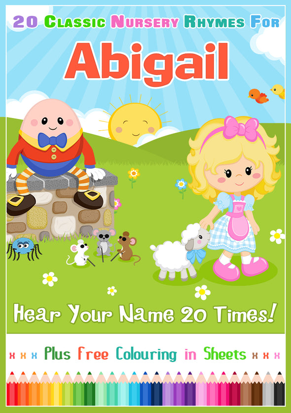 20 Nursery Rhyme Songs Personalised for Abigail