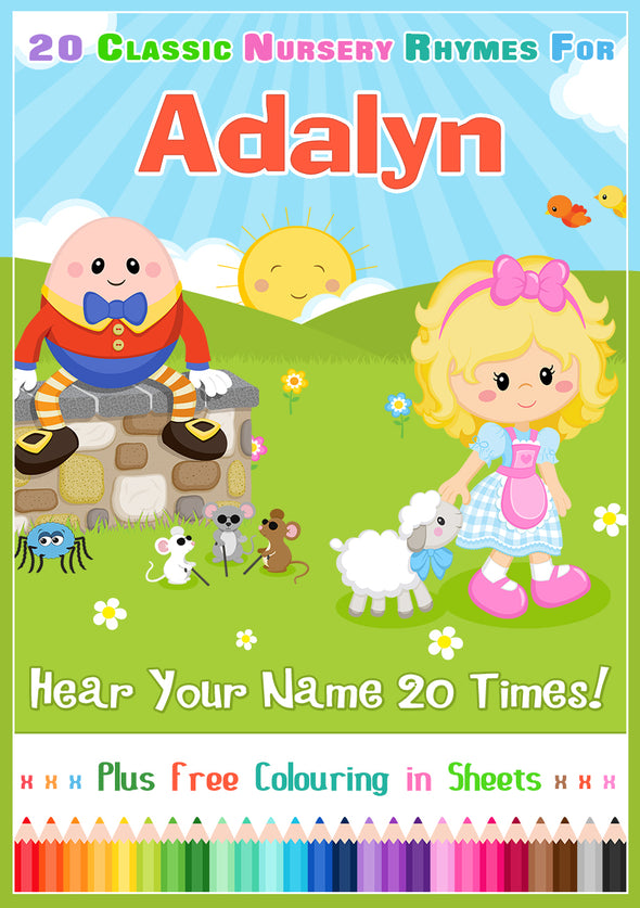 Nursery Rhyme Songs Personalised for Adalyn (Pronounced ADD-uh-LYNN)