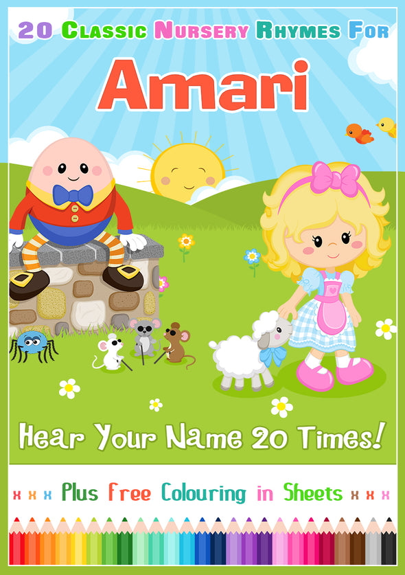 20 Nursery Rhyme Songs Personalised for Amari (Pronounced a-MAR-ee)