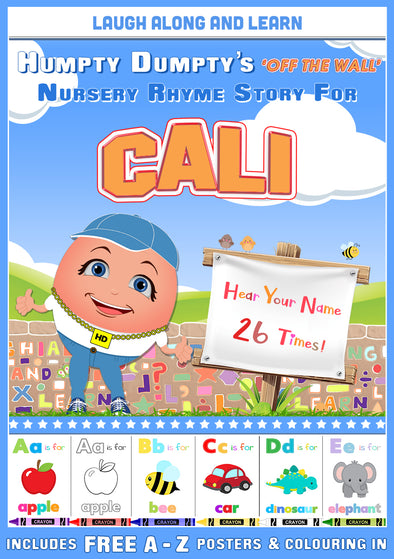 Personalised Nursery Rhyme Story for Cali (Pronounced as CAL-ee)