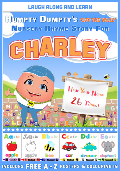 Personalised Nursery Rhyme Story for Charley (Female Version)