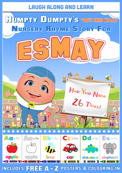 Personalised Nursery Rhyme Story for Esmay (Pronounced as EZ-may) Female Version