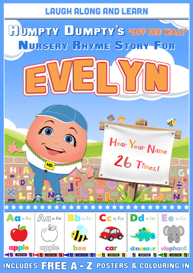 Personalised Nursery Rhyme Story for Evelyn (Pronounced as EVER-lin)