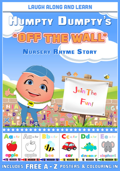"Humpty Dumpty's ""Off The Wall"" Nursery Rhymes & Story"