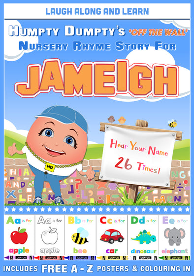 Personalised Nursery Rhyme Story for Jameigh (Female Version)