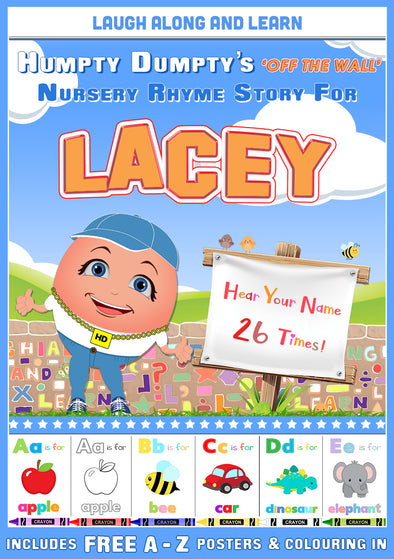 Personalised Nursery Rhyme Story for Lacey (Male Version)