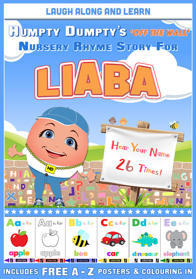 Personalised Nursery Rhyme Story for Liaba (Pronounced as LYE-ba)