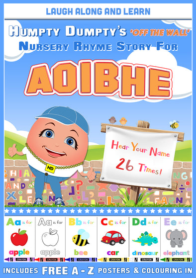 Personalised Nursery Rhyme Story for Aoibhe (Pronounced as Eva)