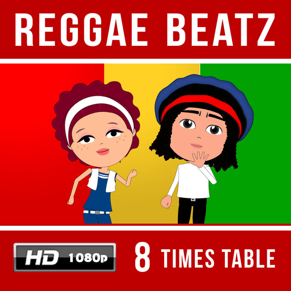 Reggae Beatz 8 Times Table Video
