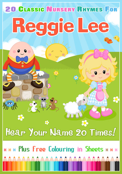 20 Nursery Rhyme Songs Personalised for Reggie Lee